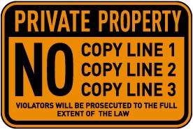 Custom Orange/Black Private Property Sign