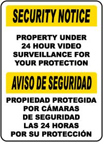 Bilingual Property Under Surveillance Sign