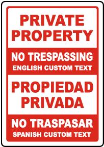 Custom Bilingual Private Property No Trespassing Sign