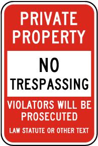 Custom Post Mount No Trespassing Sign