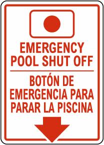 Bilingual Emergency Pool Shut Off Sign