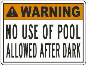 California Warning No Use Of Pool After Dark Sign