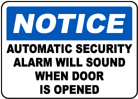 Security Alarm Will Sound Sign