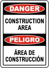 Bilingual Danger Construction Area Sign