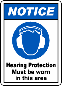 Hearing Protection Must Be Worn Sign