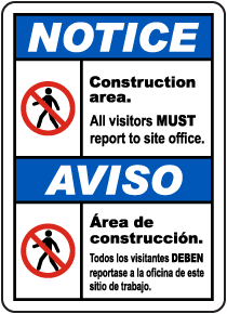 Bilingual Notice All Visitors Must Report To Site Office Sign