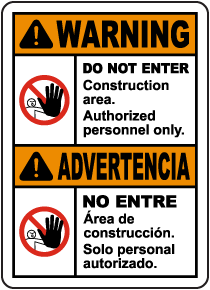 Bilingual Warning Construction Area Do Not Enter Sign
