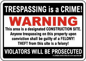 Florida Trespassing Is A Crime Warning Sign