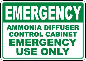 Emergency Ammonia Diffuser Control Cabinet Sign