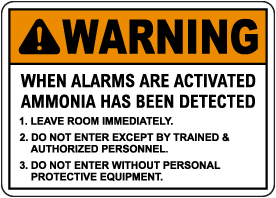 Warning When Alarm Sounds Ammonia Detected Sign
