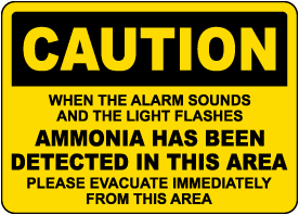Caution When Alarm Sounds Ammonia Detected Sign