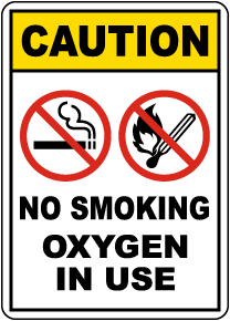 Caution No Smoking Oxygen In Use Sign