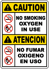 Bilingual Caution No Smoking Oxygen In Use Sign