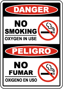 Bilingual Danger No Smoking Oxygen In Use Sign