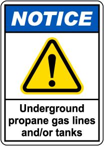 Notice Underground Propane Gas Lines Sign