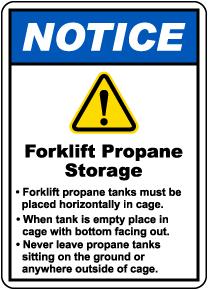 Notice Forklift Propane Storage Sign
