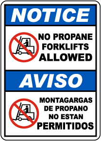 Bilingual Notice No Propane Forklifts Allowed Sign