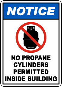 Notice No Propane Cylinders Permitted Sign