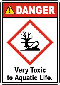 Danger Very Toxic To Aquatic Life Sign