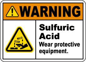 Warning Sulfuric Acid Wear PPE Sign