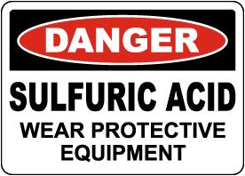 Danger Sulfuric Acid Wear PPE Sign