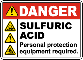 Danger Sulfuric Acid PPE Required Sign