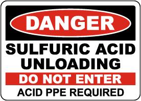 Danger Sulfuric Acid Unloading Sign