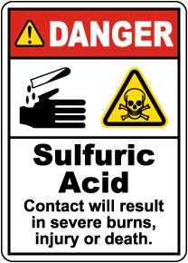 Danger Sulfuric Acid Causes Severe Burns Sign