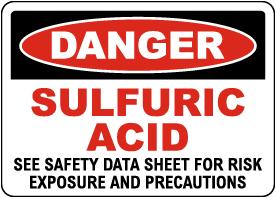 Danger Sulfuric Acid See Safety Data Sheet Sign