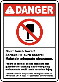 Don't Touch Tower RF Burn Hazard Sign