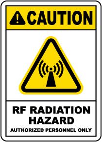 RF Radiation Hazard Authorized Only Sign