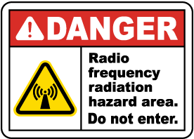Danger RF Radiation Hazard Area Sign