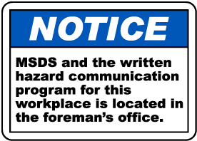 MSDS Located In The Foreman Office Sign
