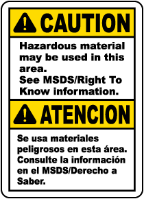 Bilingual Caution Hazardous Material May Be Used Sign