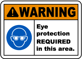 Eye Protection Required Sign