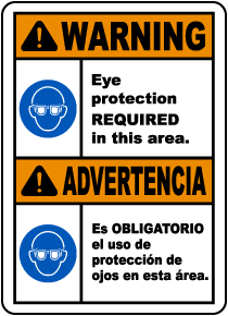 Bilingual Warning Eye Protection Required Sign
