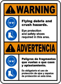 Bilingual Warning Flying Debris and Crush Hazards Sign