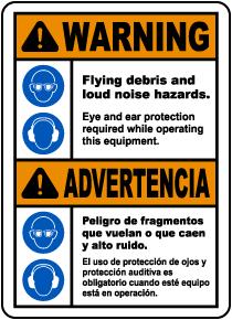 Bilingual Flying Debris and Loud Noise Hazards Label