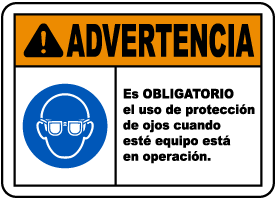Spanish Eye Protection Required While Operating Sign