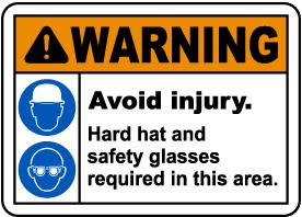 Avoid Injury Hard Hat Safety Glasses Sign