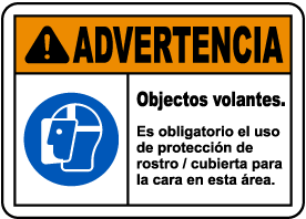 Spanish Warning Flying Objects Face Shield Required Sign