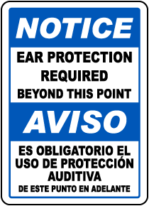 Bilingual Notice Ear Protection Required Beyond This Sign