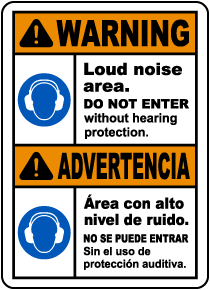 Bilingual Do Not Enter Without Hearing Protection Sign