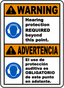 Bilingual Hearing Protection Required Beyond This Sign