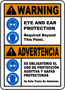 Bilingual Warning Eye & Ear Protection Required Sign