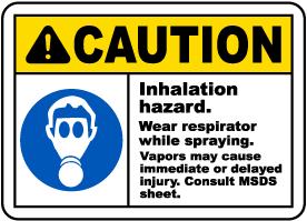 Wear Respirator While Spraying Sign