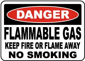 Flammable Gas Keep Fire Away Sign