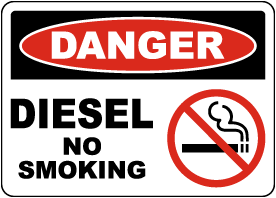 Danger Diesel No Smoking Sign