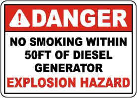 Danger No Smoking Within 50FT of Diesel Generator Sign