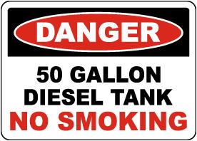 Danger 50 Gallon Diesel Tank Sign